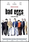 "Couverture de ""Bad Eggs"""