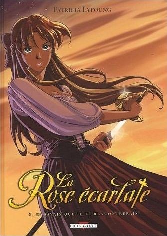 La Rose Écarlate, tome 1
