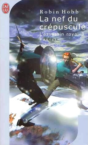 Couverture de ?L'Assassin Royal, tome 3 : la nef du crépuscule?