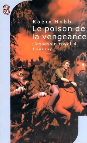 Couverture de ?L'Assassin Royal, tome 4 : Le poison de la vengeance?