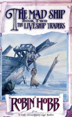 Couverture de ?Liveship Traders Trilogy, book 2: The Mad Ship?