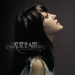 Keren Ann - Not Going Anywhere